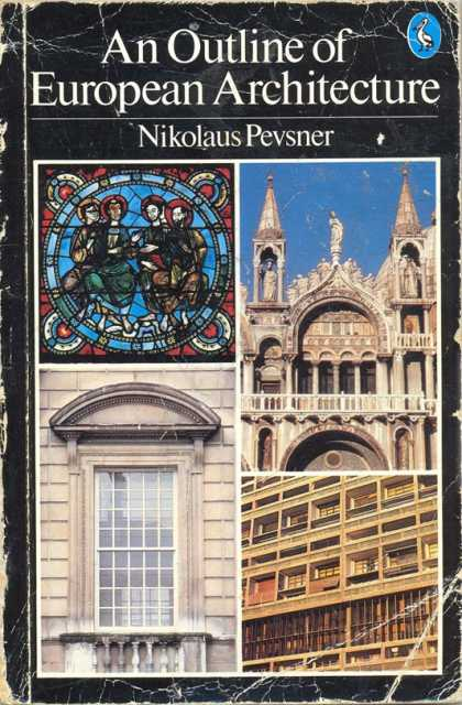 Pelican Books - 1985: An Outline of European Architecture (Nikolaus Pevsner)