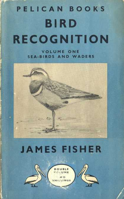Pelican Books - 1947: Bird Recognition Vol1 (James Fisher)
