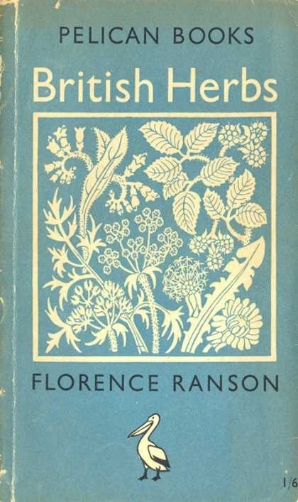 Pelican Books - 1949: British Herbs (Florence Ranson)