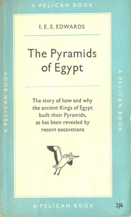 Pelican Books - 1952: The Pyramids of Egypt (I.E.S.Edwards)