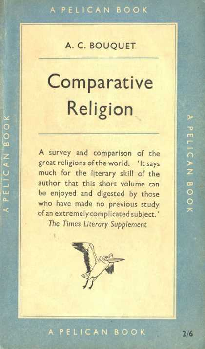 Pelican Books - 1953: Comparative Religion (A.C.Bouquet)