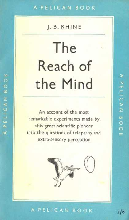 Pelican Books - 1954: The Reach of the Mind (J.B.Rhine)