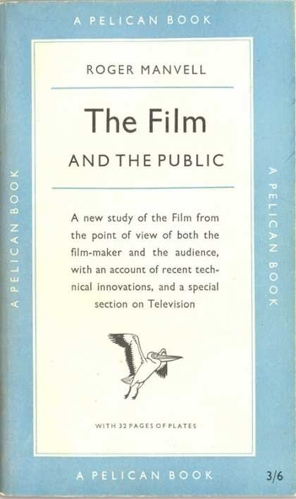 Pelican Books - 1955: The Film and the Public (Roger Manvell)