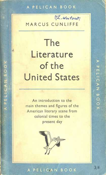 Pelican Books - 1955: The Literature of the United States (Marcus Cunliffe)