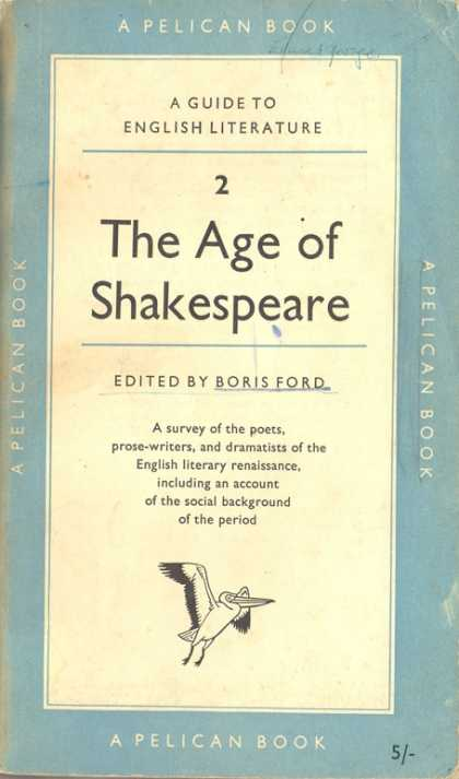Pelican Books - 1956: The Age of Shakespeare (Boris Ford (editor))