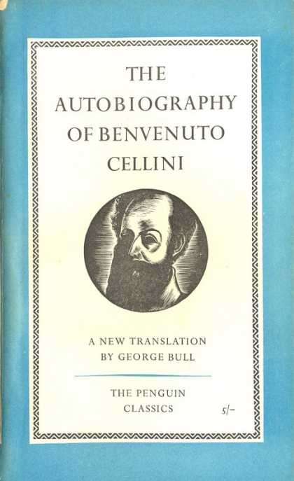 Pelican Books - 1956: The Autobiography of Benvenuto Cellini (George Bull (translator))