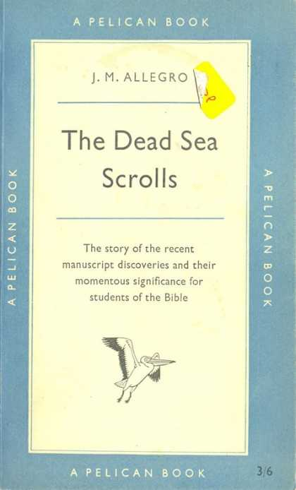 Pelican Books - 1956: The Dead Sea Scrolls (J.M.Allegro)