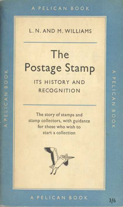 Pelican Books - 1956: The Postage Stamp (Williams)