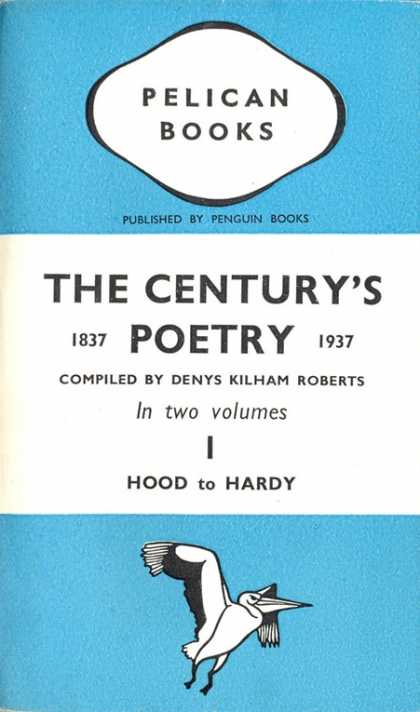 Pelican Books - 1938: The Century's Poetry I (Kilham Roberts)
