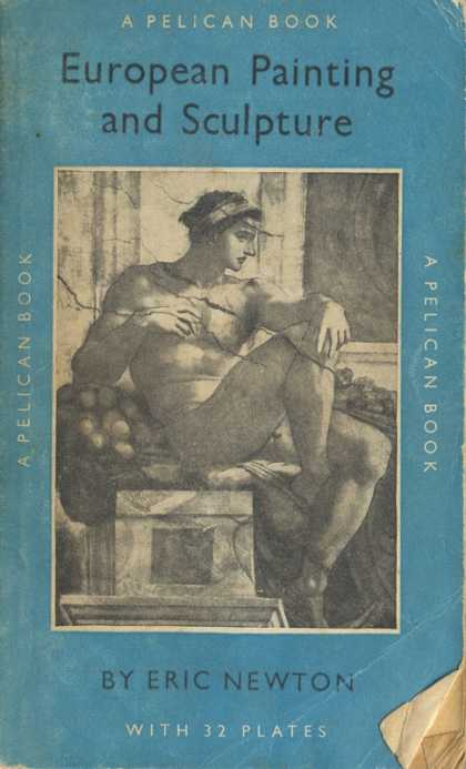 Pelican Books - 1958: European Painting and Sculpture (Eric Newton)