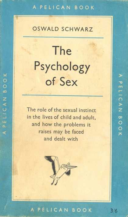 Pelican Books - 1958: The Physiology of Sex (Oswald Schwarz)