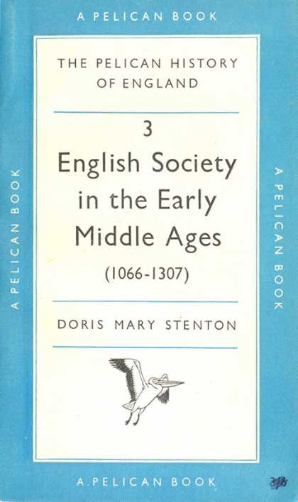 Pelican Books - 1959: English Society in Early Middle Ages (Doris Mary Stenton)