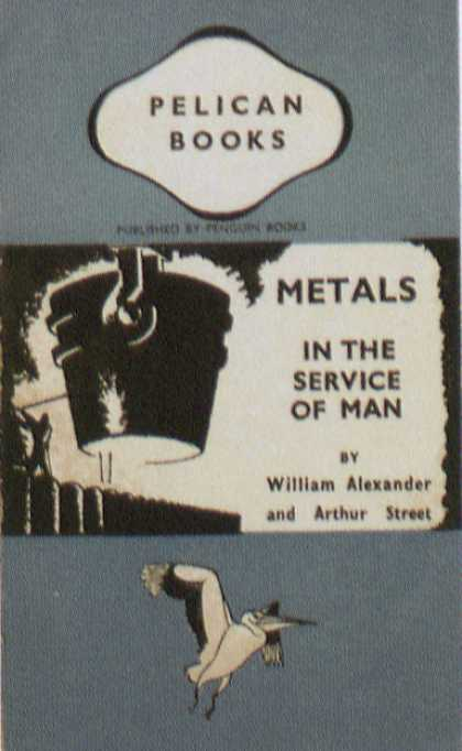 Penguin Books - Metals in the Service of Man