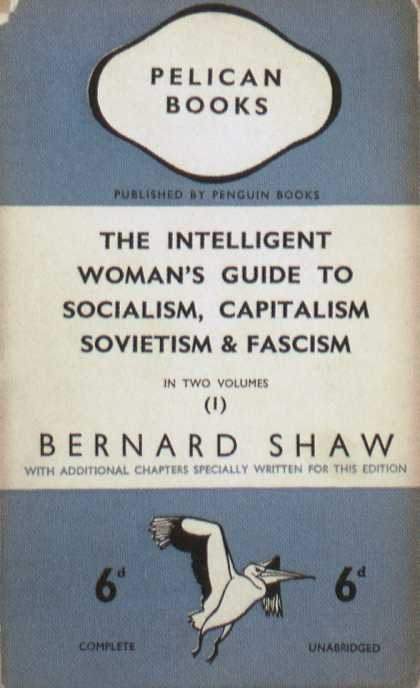 Penguin Books - The Intelligent Woman's Guide to Socialism, Capitalism, Sovietism & Fascism