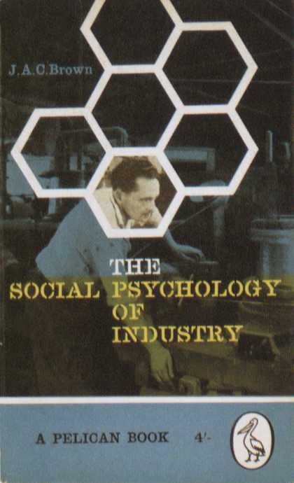 Penguin Books - The Social Psychology of Industry