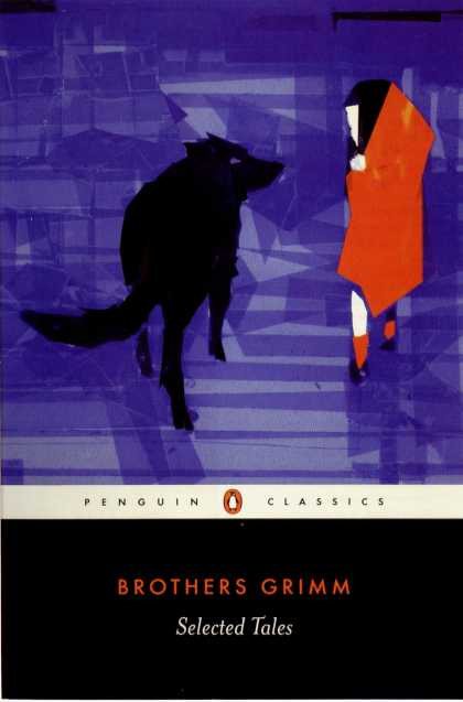 Penguin Books - Brothers Grimm: Selected Tales