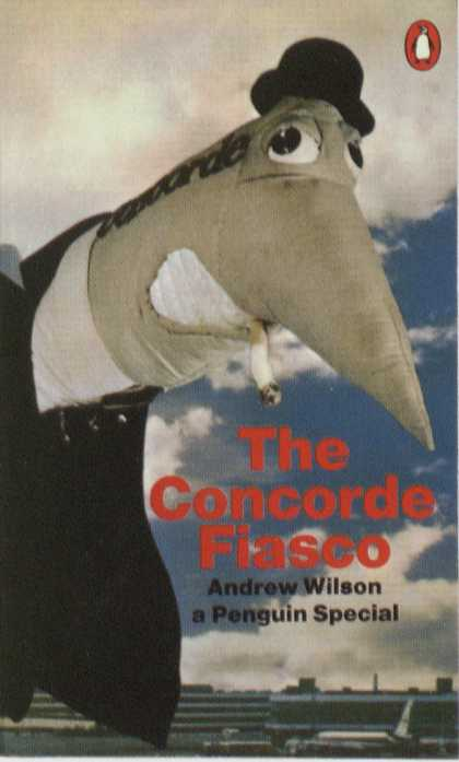 Penguin Books - The Concorde Fiasco