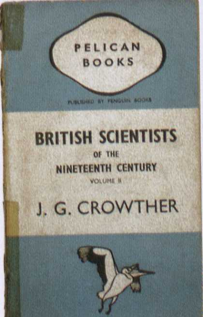 Penguin Books - British Scientists of the Nineteenth Century