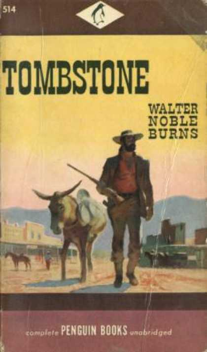 Penguin Books - Tombstone;: An Iliad of the Southwest - Walter Noble Burns