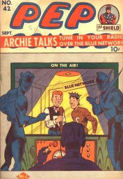 Pep Comics 42 - On The Air - The Shield - Light - Blue Network - Radio