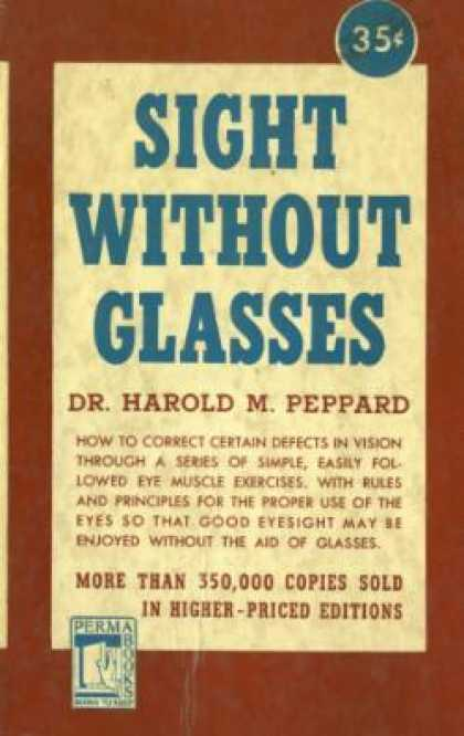 Perma Books - Sight Without Glasses - Harold M. Peppard