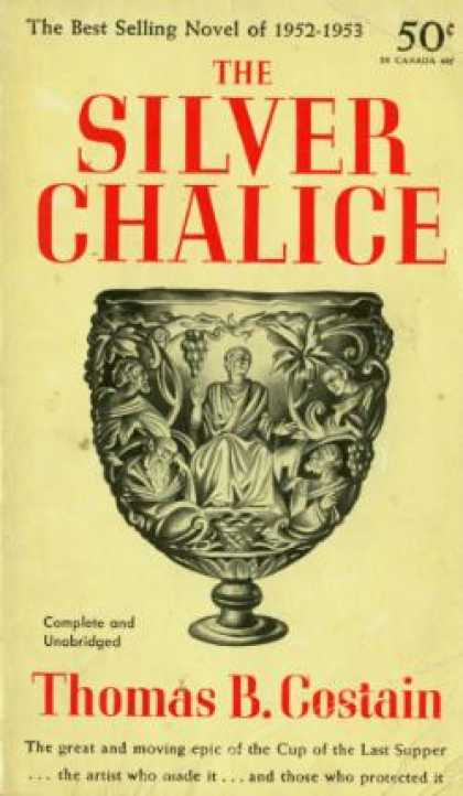 Perma Books - Silver Chalice, the - Thomas B. Costain
