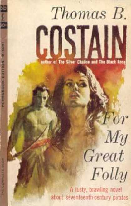 Perma Books - For My Great Folly - Thomas B. Costain