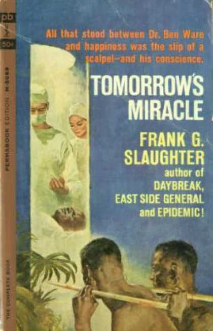 Perma Books - Tomorrow's miracle - Frank G. Slaughter