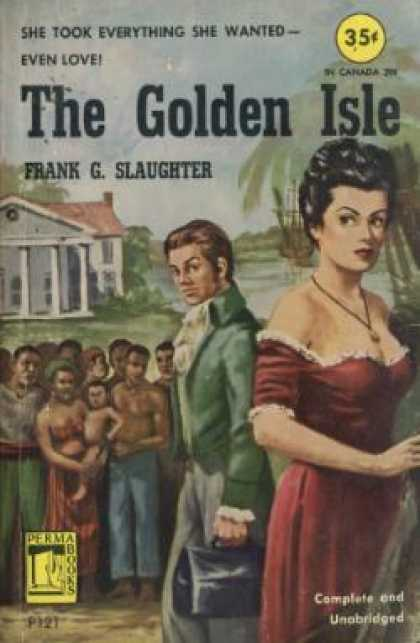 Perma Books - The Golden Isle - Frank G. Slaughter