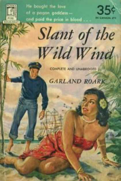 Perma Books - Slant of the Wild Wind: Complete and Unabridged - Roark; Garland