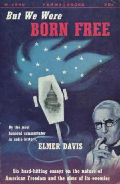 Perma Books - But We Were Born Free - Elmer Davis