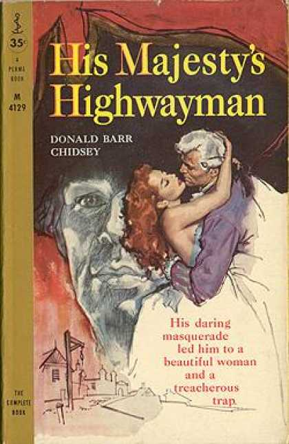 Perma Books - His Majesty's Highwayman - Donald Barr Chidsey