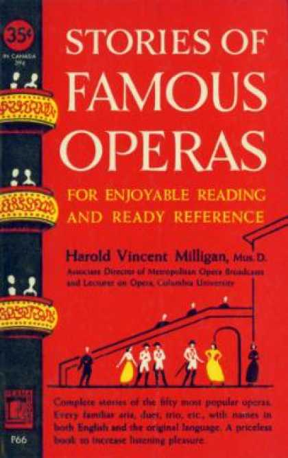 Perma Books - Stories of Famous Operas for Enjoyable Reading and Ready Reference