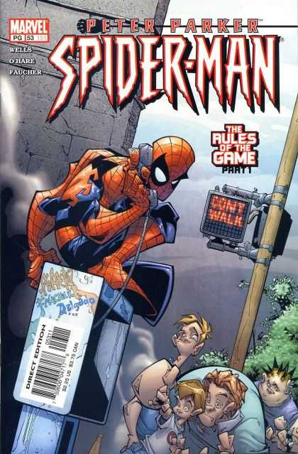 Peter Parker: Spider-Man 53 - Marvel - Wells - Ohare - Faucher - Dont Walk