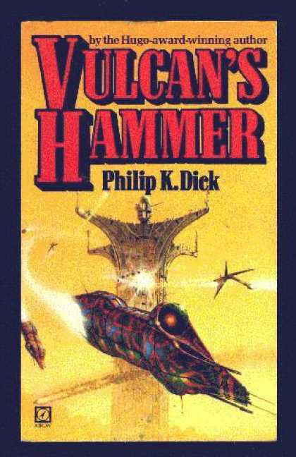 Philip K. Dick - Vulcan's Hammer 3 (British)