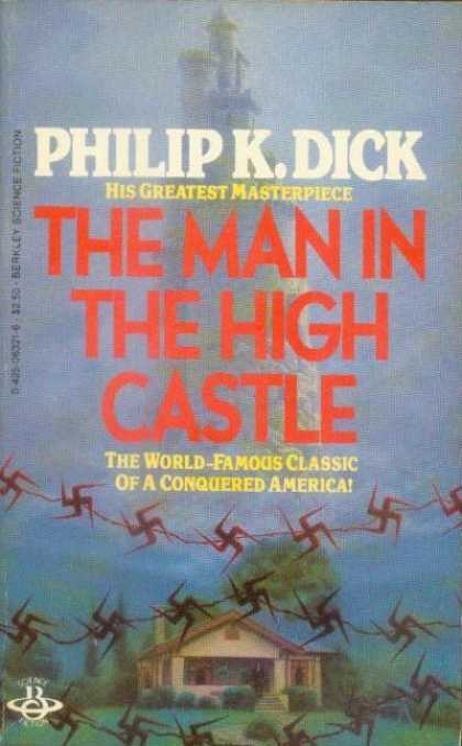 Philip K. Dick - The Man In The High Castle 2