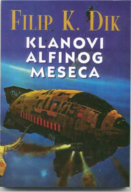 Philip K. Dick - Clans of the Alphane Moon 12 (Yugoslavia)