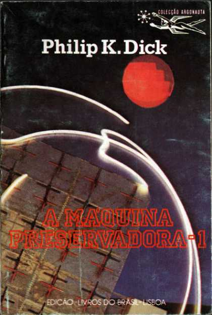 Philip K. Dick - The Preserving Machine Vol. 1 9 (Portugese)