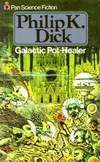 Philip K. Dick - Galactic Pot Healer 6