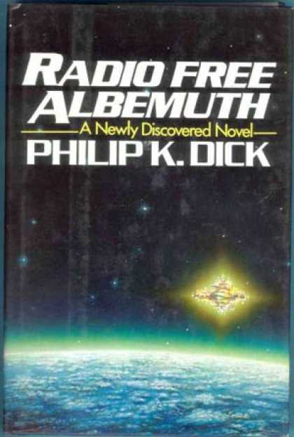 Philip K. Dick - Radio Free Albemuth 3