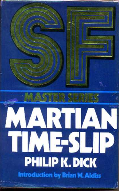 Philip K. Dick - Martian Time Slip 9