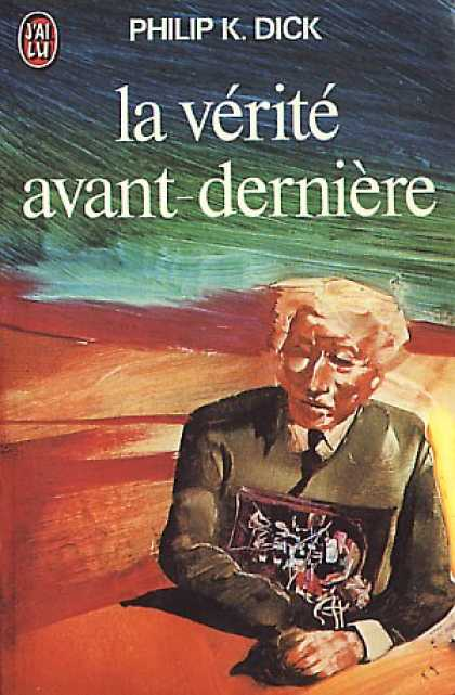 Philip K. Dick - The Penultimate Truth 4 (French)
