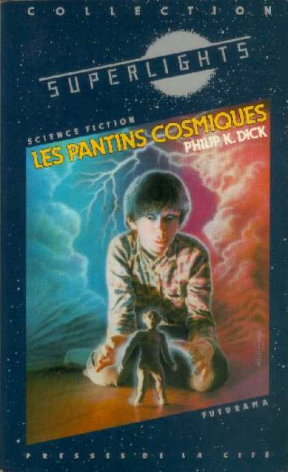 Philip K. Dick - Cosmic Puppets 6 (French)