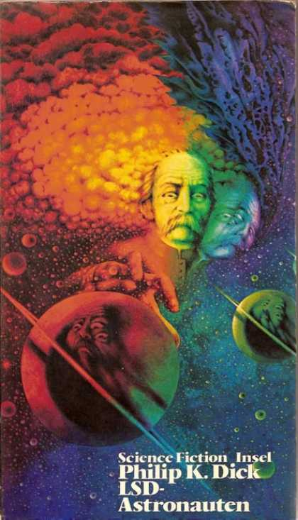 Philip K. Dick - LSD Astronauts 2 (German - 3 Stigmata of Palmer Eldritch)