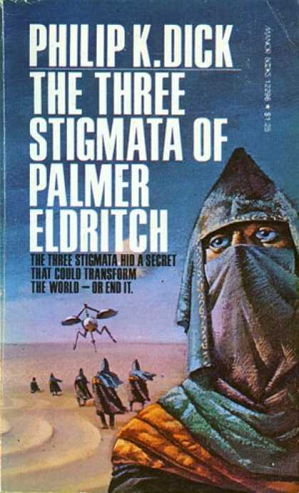 Philip K. Dick - The Three Stigmata of Palmer Eldritch 13
