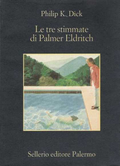 Philip K. Dick - The Three Stigmata of Palmer Eldritch 26 (Italian)