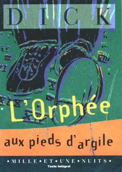 Philip K. Dick - Orpheus with Clay Feet (French)