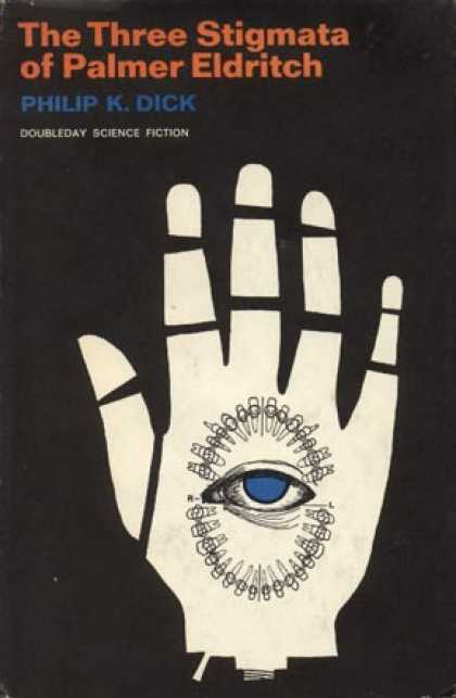 Philip K. Dick - The Three Stigmata of Palmer Eldritch 2