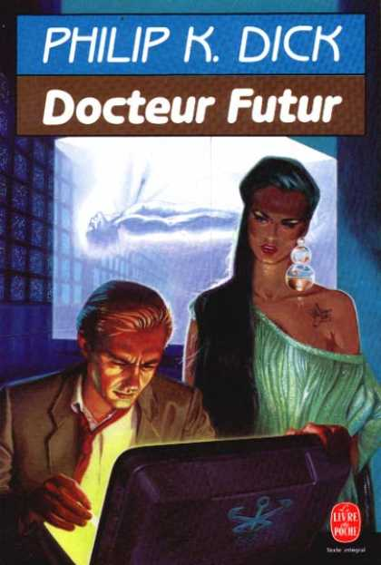 Philip K. Dick - Dr. Futurity 4 (French)