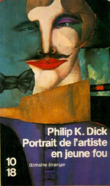 Philip K. Dick - Confessions of a Crap Artist 8 (French)